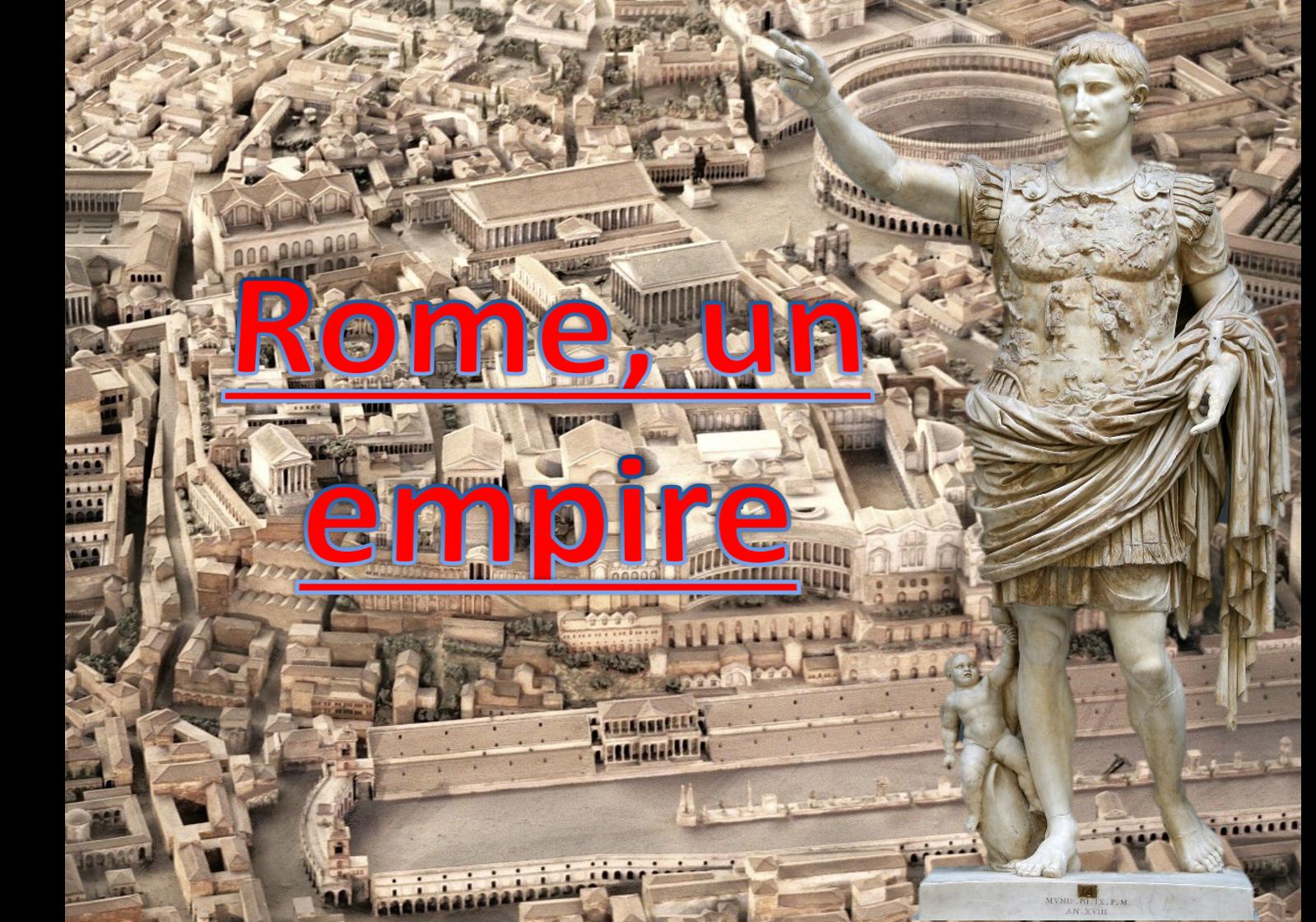 Rome, un empire